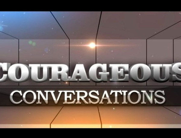 Courageous Conversations 640px_-7818698518945053885