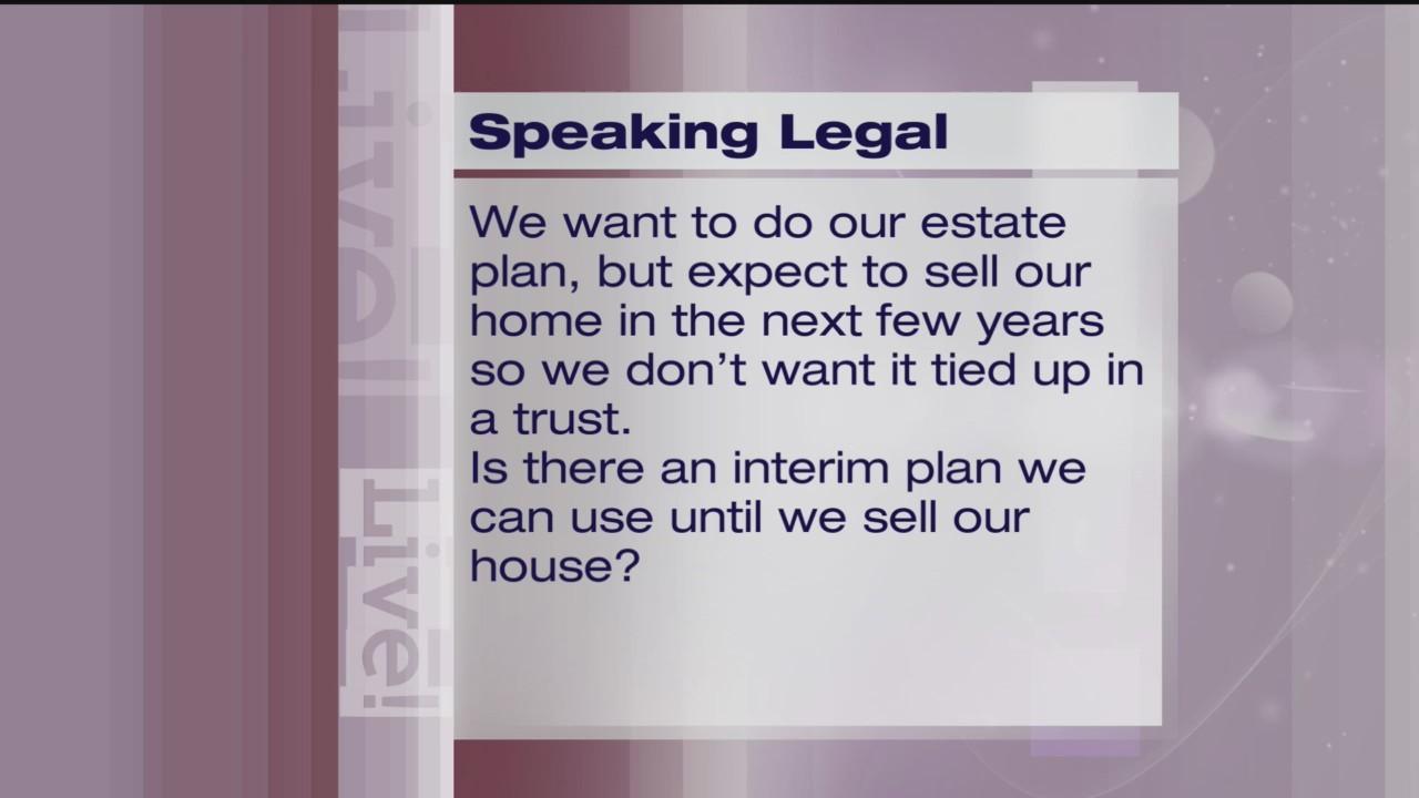 Estate Planning - Speaking Legal - 8/28/18