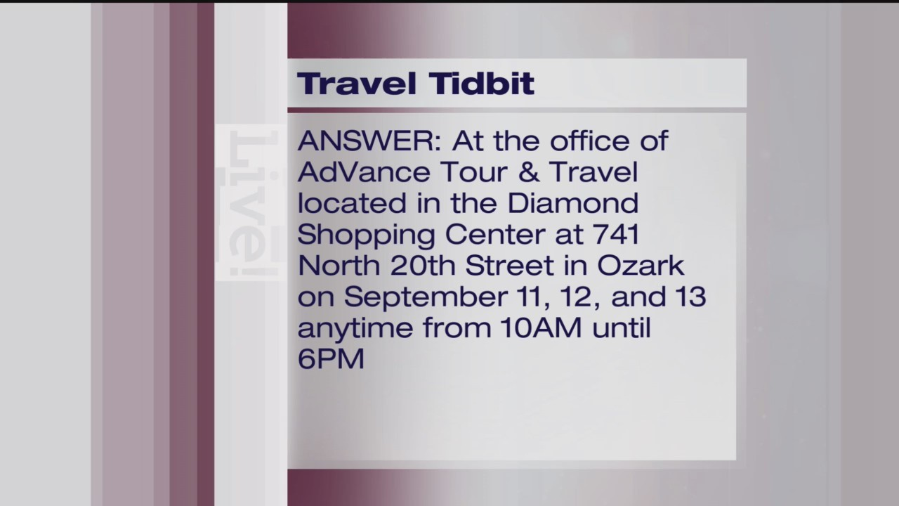 Travel Tidbit - AdVance Tour & Travel - 8/28/18