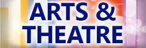 Arts & Theatre
